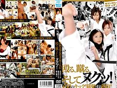 Slut S! Nuku~tsu Three Real Karate Girl, Beat, And Kick!